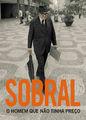 Sobral - O Homem que Não Tinha Preço | filmes-netflix.blogspot.com
