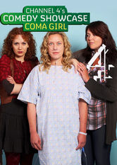 Comedy Showcase: Coma Girl