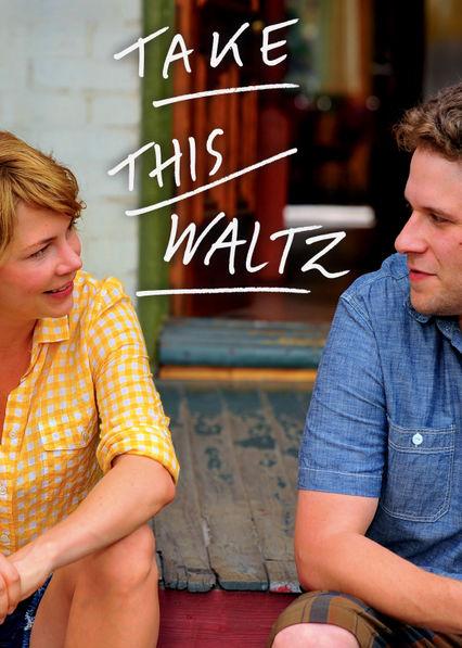Take This Waltz Netflix UK (United Kingdom)