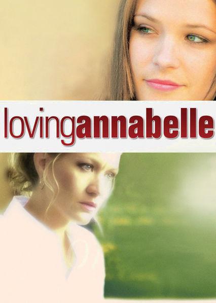 Loving Annabelle Netflix MX (Mexico)