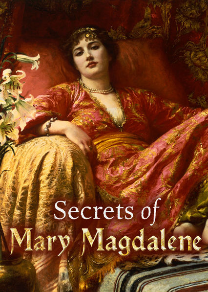 Secrets of Mary Magdalene Netflix US (United States)