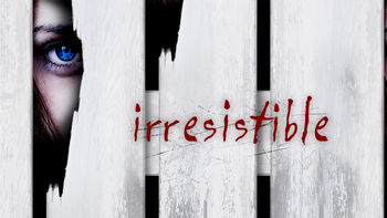 Netflix box art for Irresistible