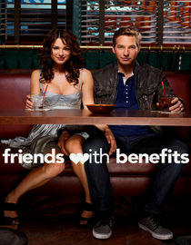 Friends with Benefits: Season 1: The Benefit of Full Disclosure
