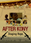 After Kony: Staging Hope