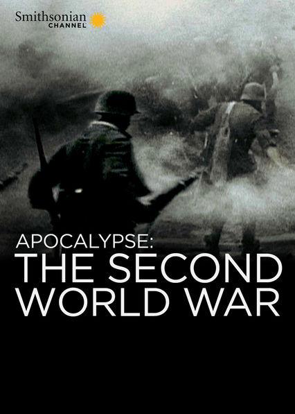 Apocalypse: World War ll Netflix US (United States)