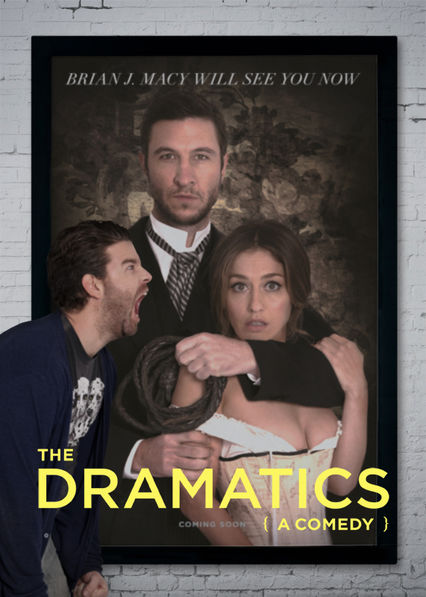 The Dramatics: A Comedy Netflix US (United States)