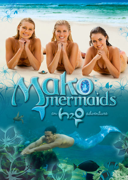 Mako Mermaids: An H2O Adventure Netflix KR (South Korea)