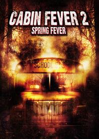 Cabin Fever 2: Spring Fever Netflix US (United States)
