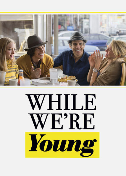 While We're Young Netflix US (United States)