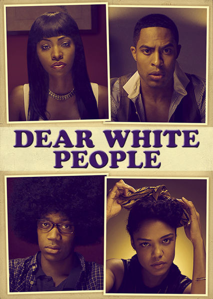 Dear White People Netflix BR (Brazil)