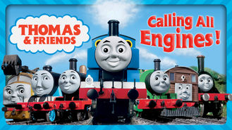 Is Thomas & Friends: Calling All Engines on Netflix?