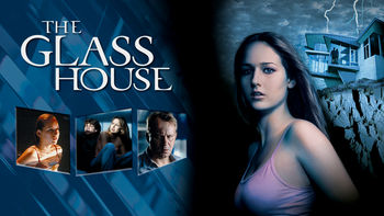 The Glass House (2001) on Netflix in Canada