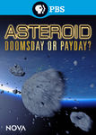 NOVA: Asteroid: Doomsday or Payday? DTO