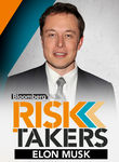 Elon Musk: Bloomberg Risk Takers Poster