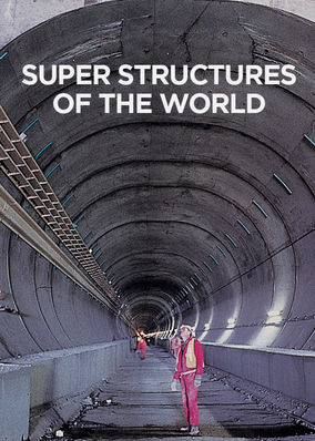 Super Structures of the World - Season 1