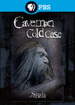 Secrets of the Dead: Caveman Cold Case