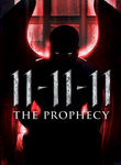 11-11-11: The Prophecy Poster