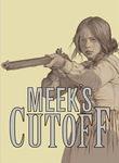Meek&#39;s Cutoff (2010)