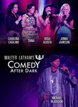 Walter Latham's Comedy After Dark Poster