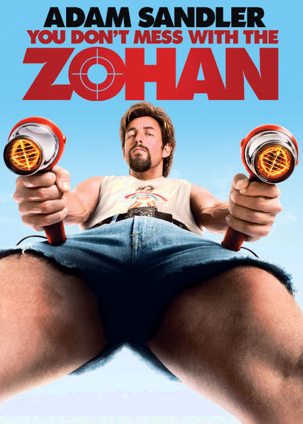 You Don't Mess with the Zohan Netflix BR (Brazil)
