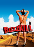 Buzzkill Poster