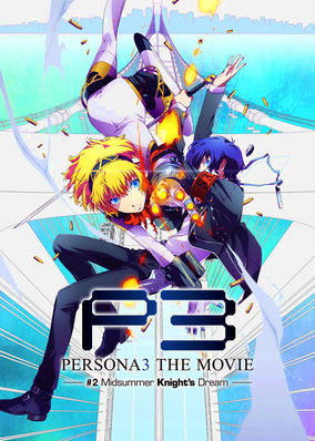 Persona 3 the Movie: #2 Midsummer...