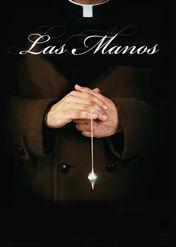 Las Manos | filmes-netflix.blogspot.com