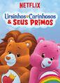 Ursinhos Carinhosos & Seus Primos | filmes-netflix.blogspot.com