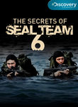 Secrets of SEAL Team 6 Poster