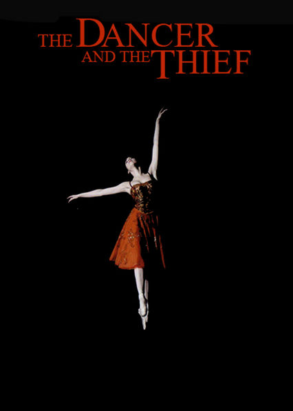 The Dancer and the Thief Netflix BR (Brazil)