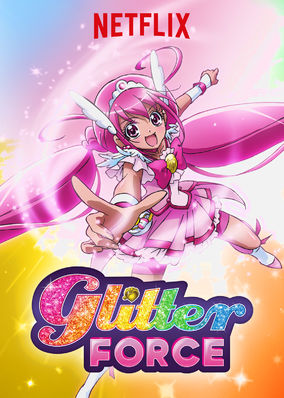 Glitter Force - Season 1