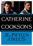 The Catherine Cookson Collection: The Fifteen Streets Poster