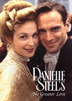 Danielle Steel's No Greater Love