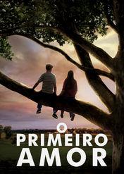 O Primeiro Amor | filmes-netflix.blogspot.com
