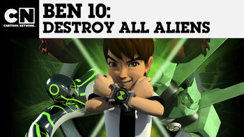 Netflix box art for Ben 10: Destroy All Aliens