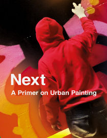 Next: A Primer on Urban Painting