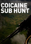 Cocaine Sub hunt