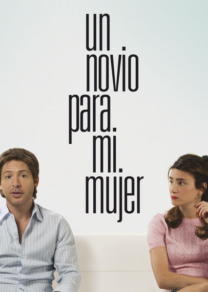 A Boyfriend for My Wife Netflix ES (España)