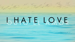 I Hate Love | filmes-netflix.blogspot.com