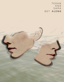 Tegan & Sara: Get Along