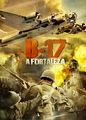 B-17 - A Fortaleza | filmes-netflix.blogspot.com