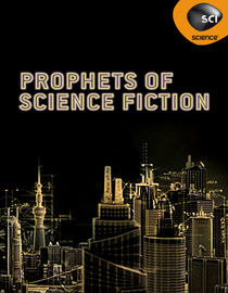 Prophets of Science Fiction: Season 1: H.G. Wells