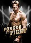 Forced to Fight (2012)