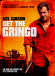 Get the Gringo (2012)