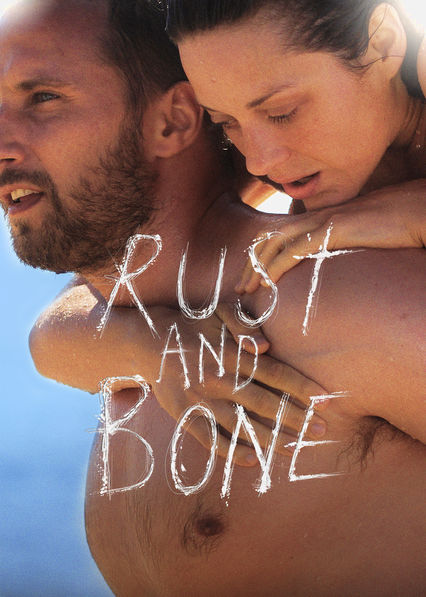 Rust and Bone Netflix ES (España)