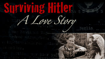 Netflix box art for Surviving Hitler: A Love Story