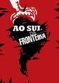 Ao sul da fronteira | filmes-netflix.blogspot.com.br