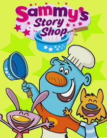 Sammy's Story Shop: Season 1: The Cow Who Fell in the Canal/Monty/Pet Show