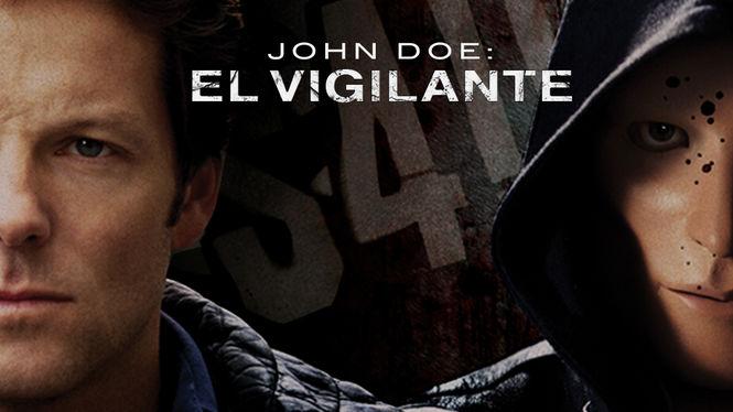 John Doe: el vigilante | filmes-netflix.blogspot.com