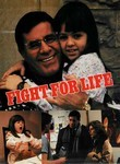 Fight For Life Poster
